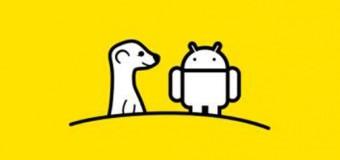 Meerkat untuk Android Kini Sudah Siap Pakai